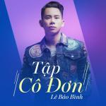 Tải bài hát hot Tập Cô Đơn Remix Mp3