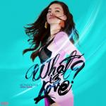 Tải nhạc What Is Love Mp3 hot