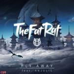 Tải bài hát mới Fly Away hot