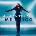 Download nhạc Me Too Mp3 hot