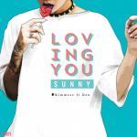Nghe nhạc mới Loving You Sunny trực tuyến