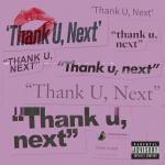Tải nhạc Mp3 Thank U, Next mới nhất