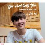 Tải nhạc Mp3 You And Only You ~ Em Và Chỉ Em Thôi (Beat) nhanh nhất