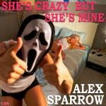 Tải nhạc mới She's Crazy But She's Mine hay nhất