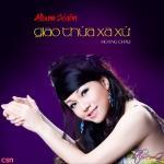 Download nhạc Giao Thừa Xa Xứ về điện thoại