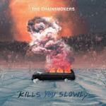 Tải bài hát Kills You Slowly online