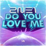 Nghe nhạc hot Do You Love Me mới online