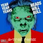 Tải bài hát Mp3 Heads Will Roll (DiscoTech Remix) trực tuyến