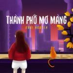 Tải bài hát hot Thành Phố Mơ Màng trực tuyến