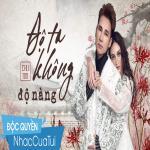 Tải bài hát mới Độ Ta Không Độ Nàng Cover Mp3 online
