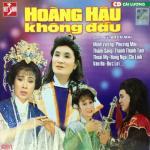 Nghe nhạc Cải Lương: Hoàng Hậu Không Đầu (Phần 3) Mp3 mới