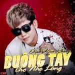 Download nhạc mới Buông Tay Cho Nhẹ Lòng miễn phí