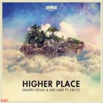 Tải nhạc hay Higher Place (Afrojack Extended Remix) online