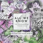 Tải nhạc hay All We Know (Oliver Heldens Remix) Mp3 miễn phí