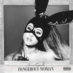 Tải bài hát Dangerous Woman về điện thoại