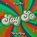 Download nhạc mới Say So (Original Version) nhanh nhất