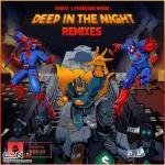 Tải bài hát Deep In The Night (Barely Alive Remix) Mp3 mới