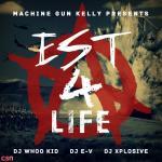 Nghe nhạc EST 4 Life mới nhất