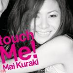 Tải nhạc hay Touch Me về điện thoại
