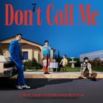 Download nhạc hot Don't Call Me hay online