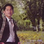 Nghe nhạc online Hà Nội Ngày Chia Xa chất lượng cao